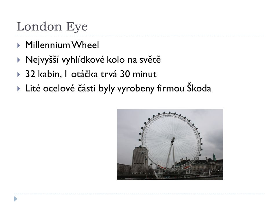 London Eye Millennium Wheel Nejvyšší vyhlídkové kolo na světě