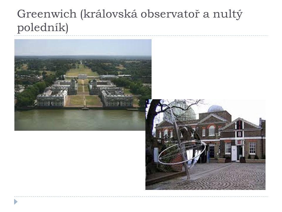Greenwich (královská observatoř a nultý poledník)