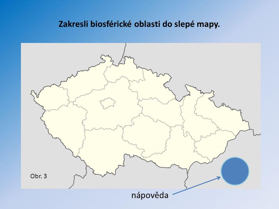 Zakresli biosférické oblasti do slepé mapy.