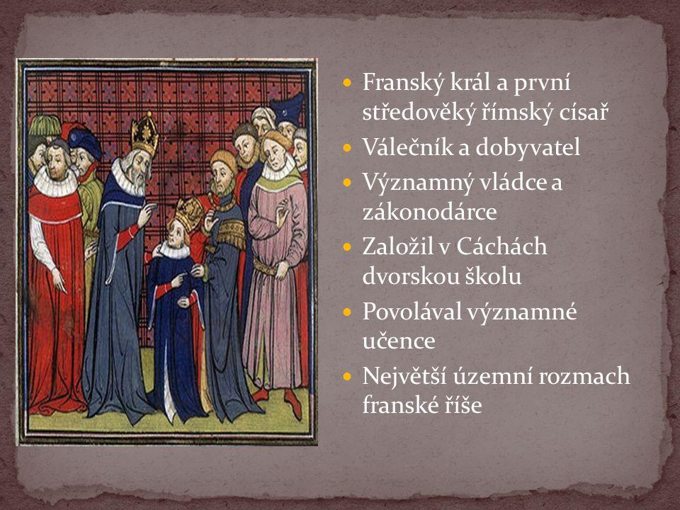 Franský král a první středověký římský císař