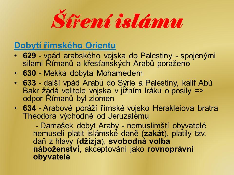 Šíření islámu Dobytí římského Orientu