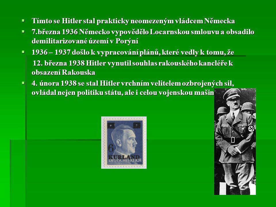 Tímto se Hitler stal prakticky neomezeným vládcem Německa