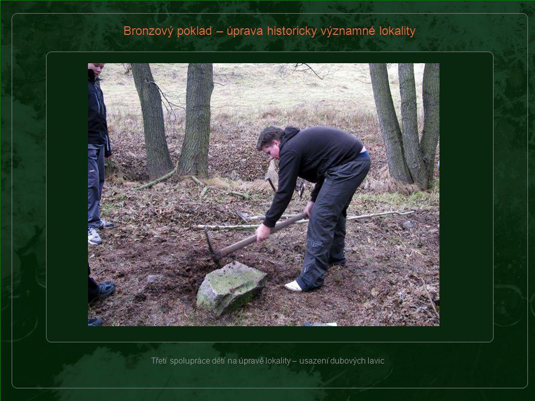 Bronzový poklad – úprava historicky významné lokality