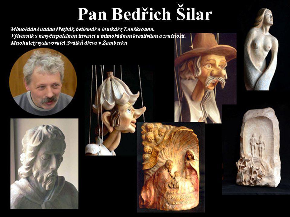 Pan Bedřich Šilar