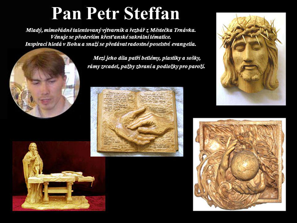 Pan Petr Steffan