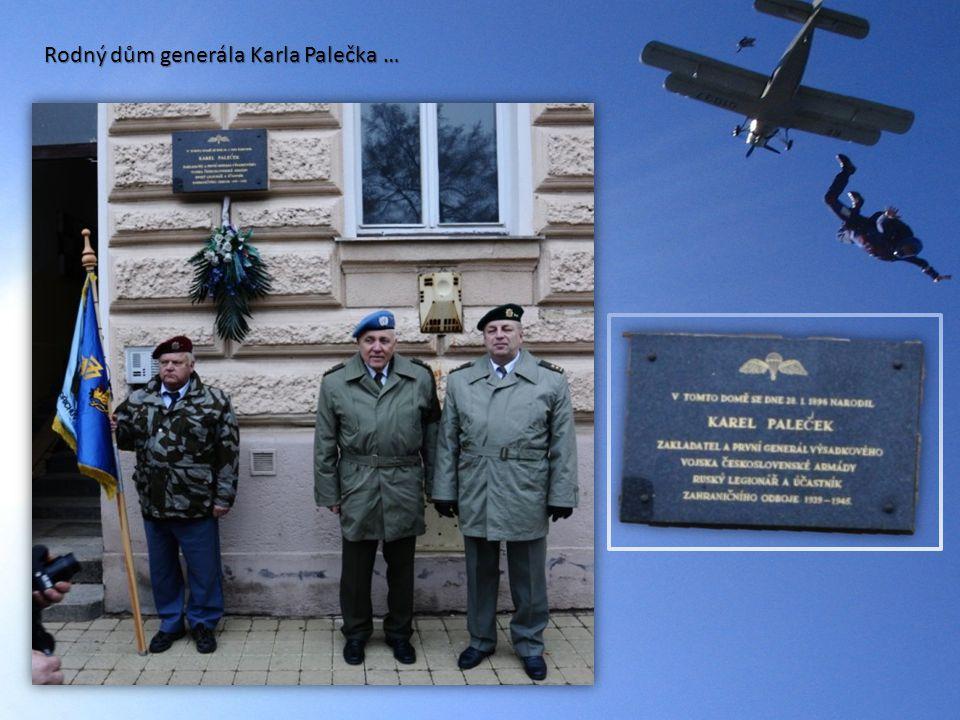Rodný dům generála Karla Palečka …