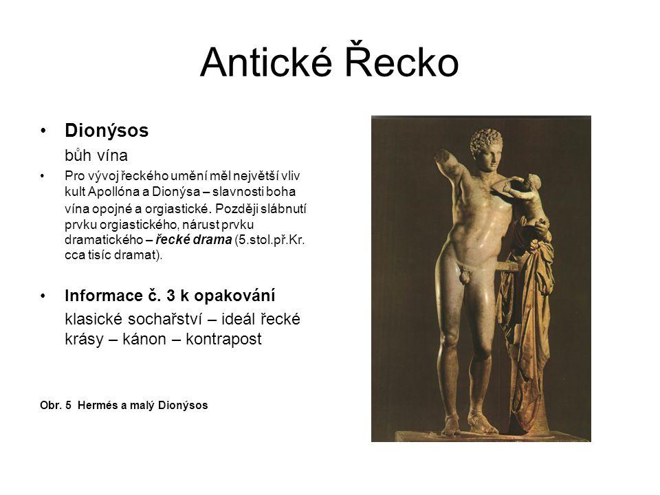 Antické Řecko Dionýsos bůh vína Informace č. 3 k opakování