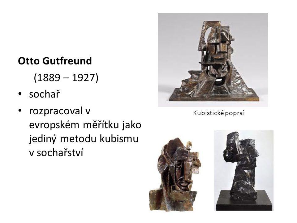 Otto Gutfreund (1889 – 1927) sochař