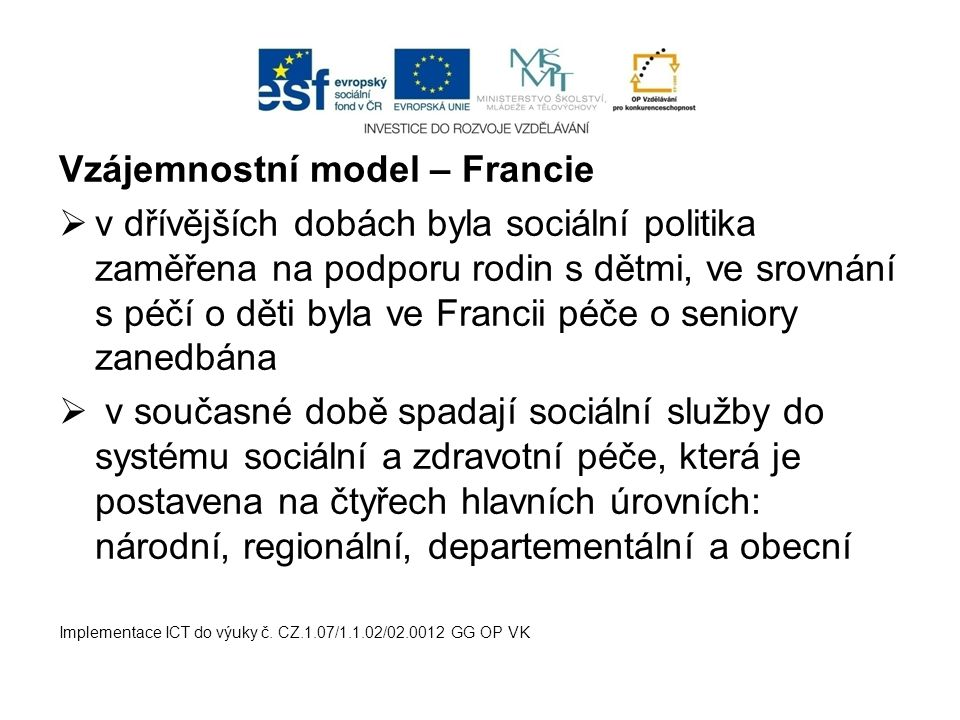Vzájemnostní model – Francie