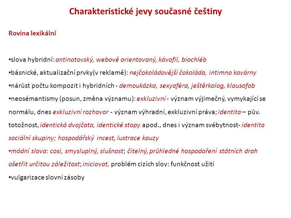 Charakteristické jevy současné češtiny