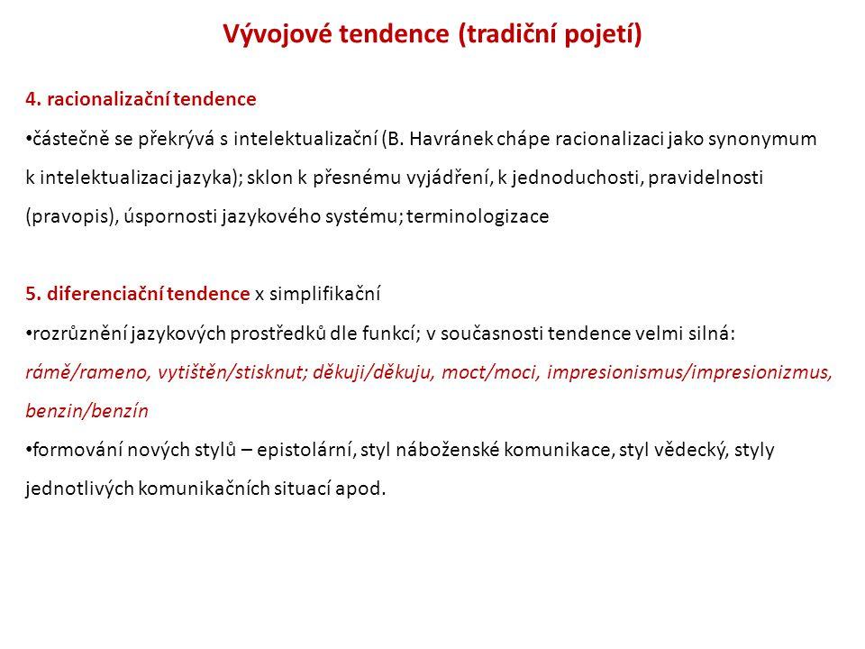Vývojové tendence (tradiční pojetí)