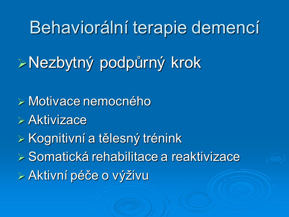 Behaviorální terapie demencí