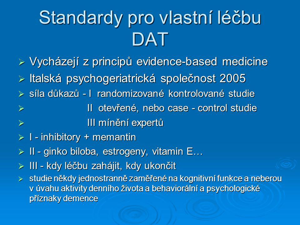 Standardy pro vlastní léčbu DAT