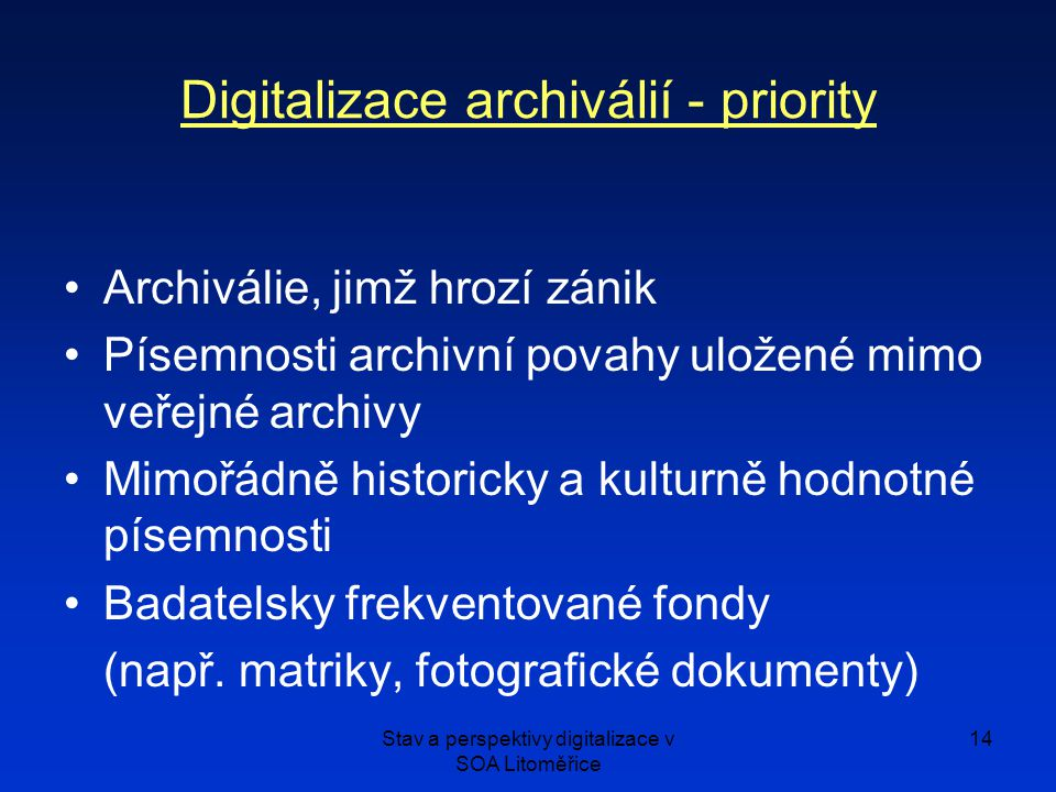 Digitalizace archiválií - priority