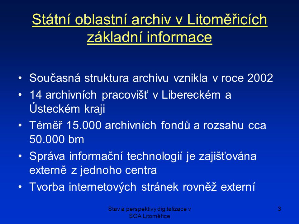 Státní oblastní archiv v Litoměřicích základní informace