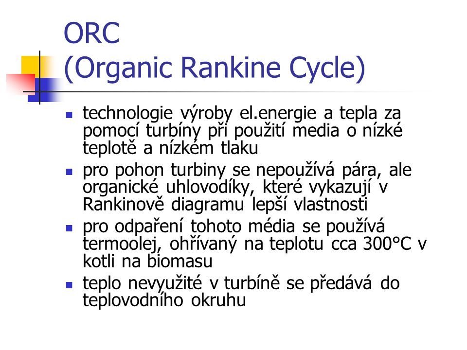 ORC (Organic Rankine Cycle)