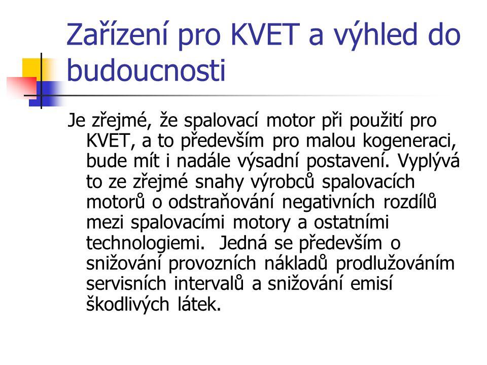 Zařízení pro KVET a výhled do budoucnosti