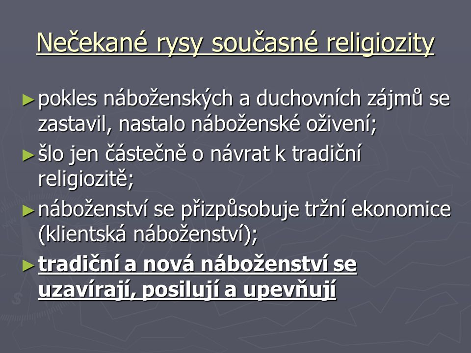 Nečekané rysy současné religiozity