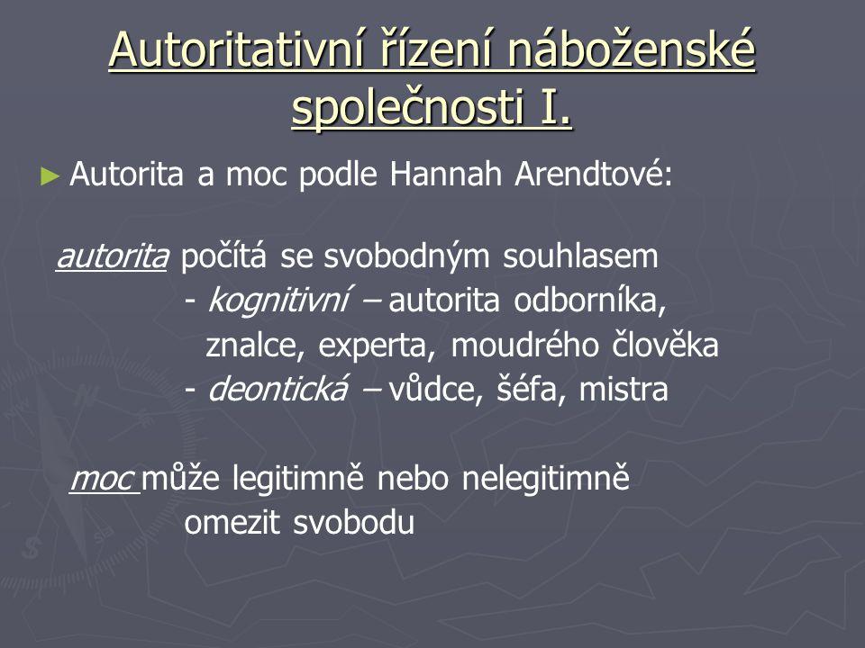 Autoritativní řízení náboženské společnosti I.