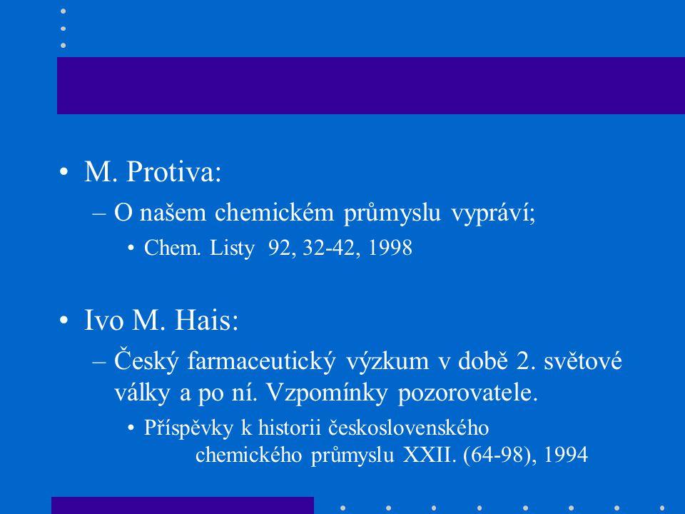 M. Protiva: Ivo M. Hais: O našem chemickém průmyslu vypráví;