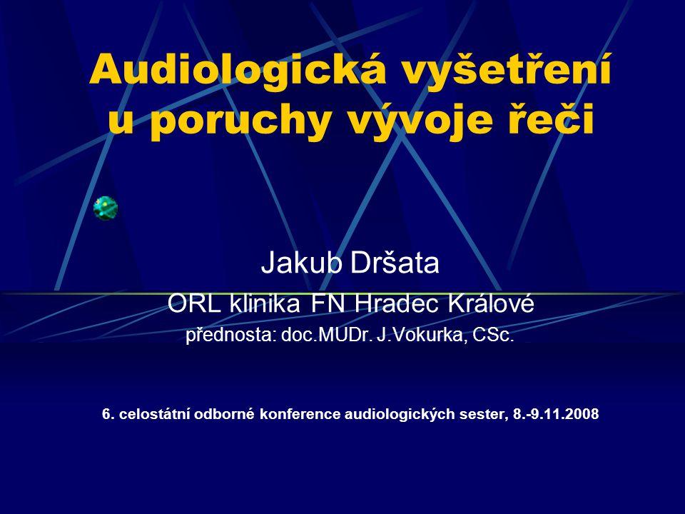 Audiologická vyšetření u poruchy vývoje řeči
