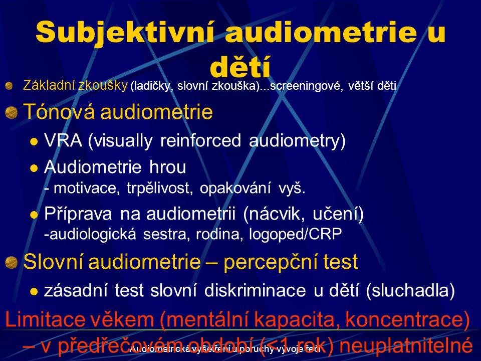 Subjektivní audiometrie u dětí