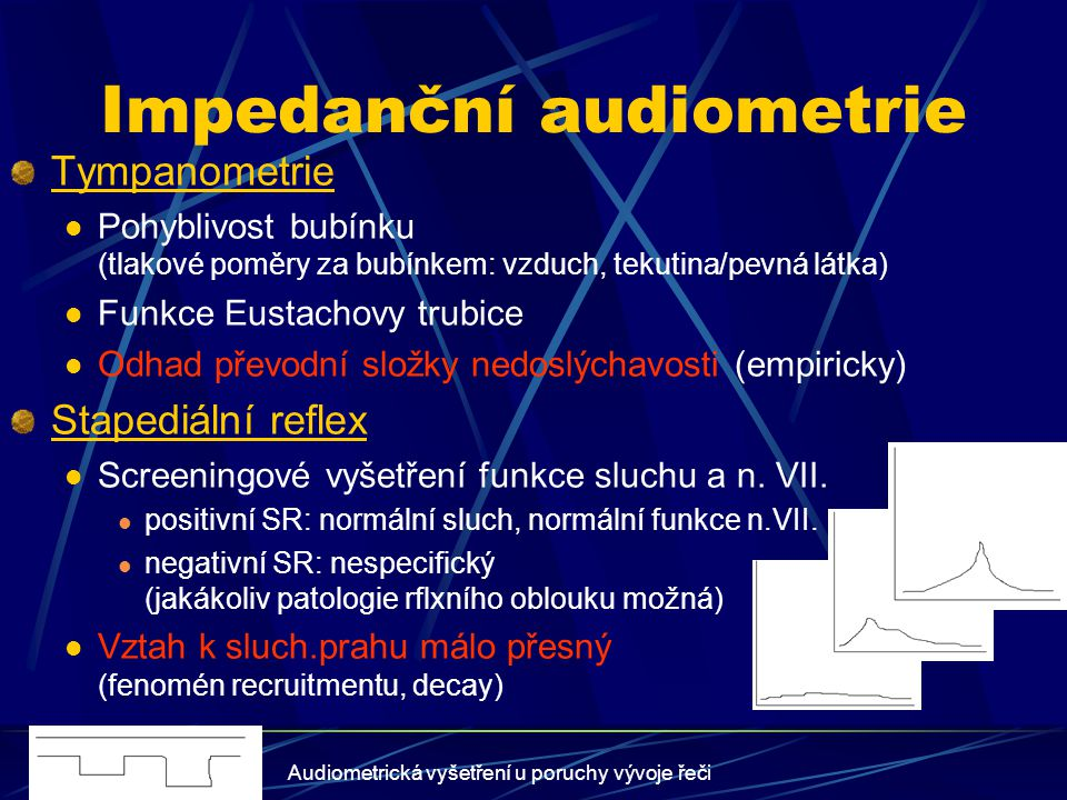 Impedanční audiometrie