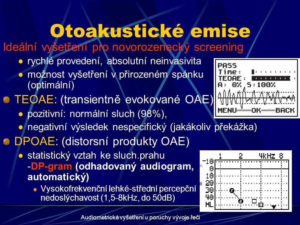 Audiometrická vyšetření u poruchy vývoje řeči
