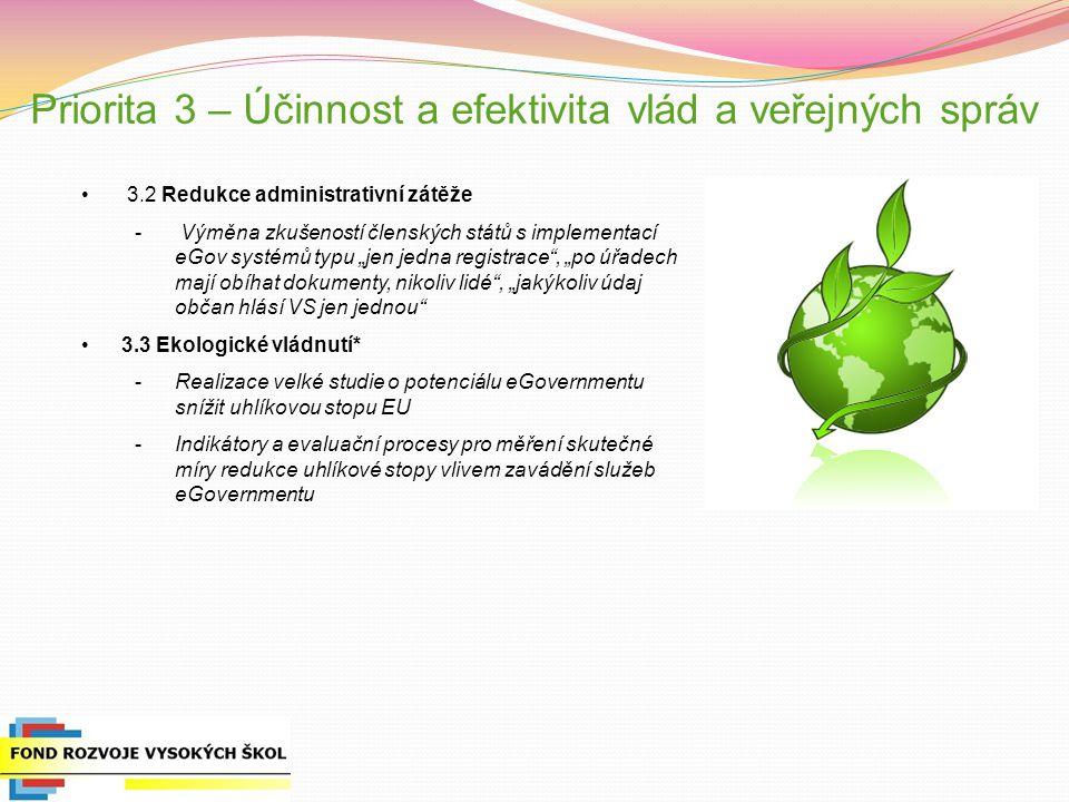 Priorita 3 – Účinnost a efektivita vlád a veřejných správ