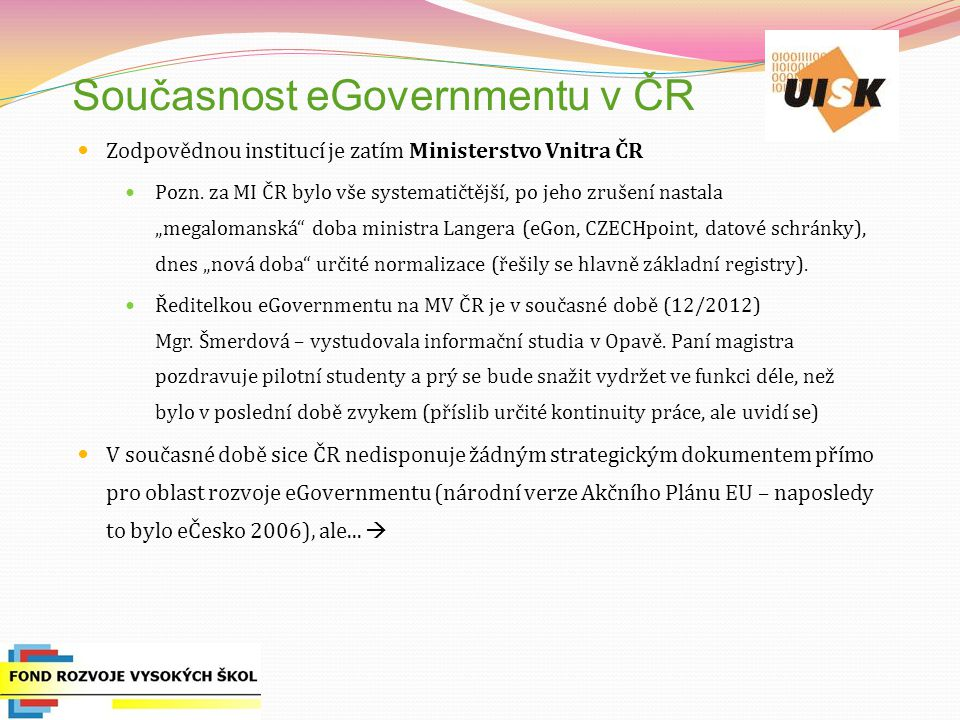 Současnost eGovernmentu v ČR