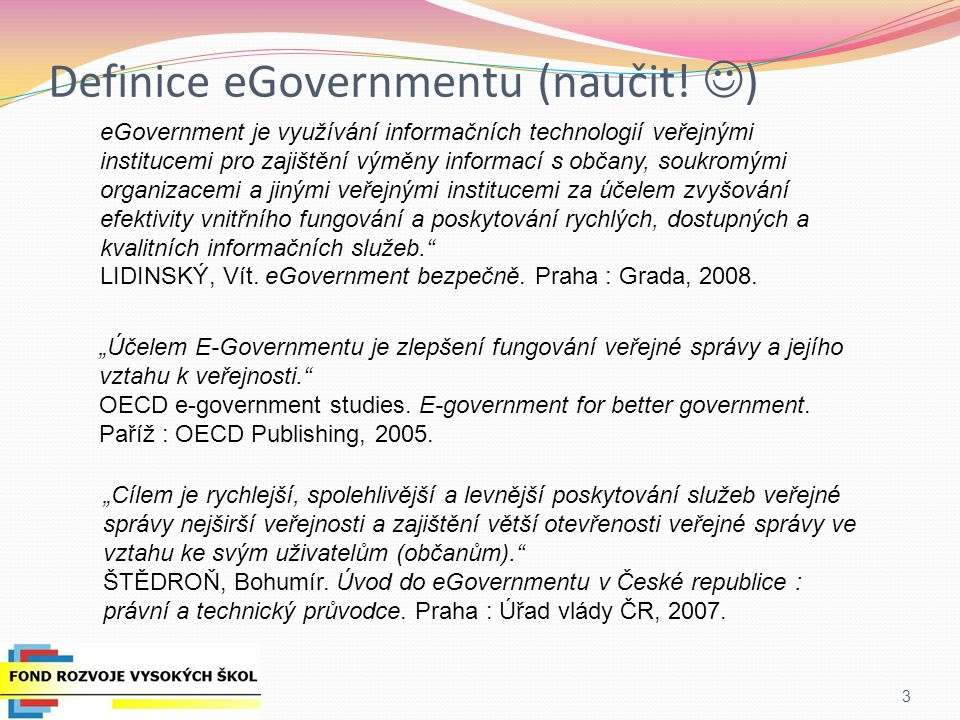 Definice eGovernmentu (naučit! )