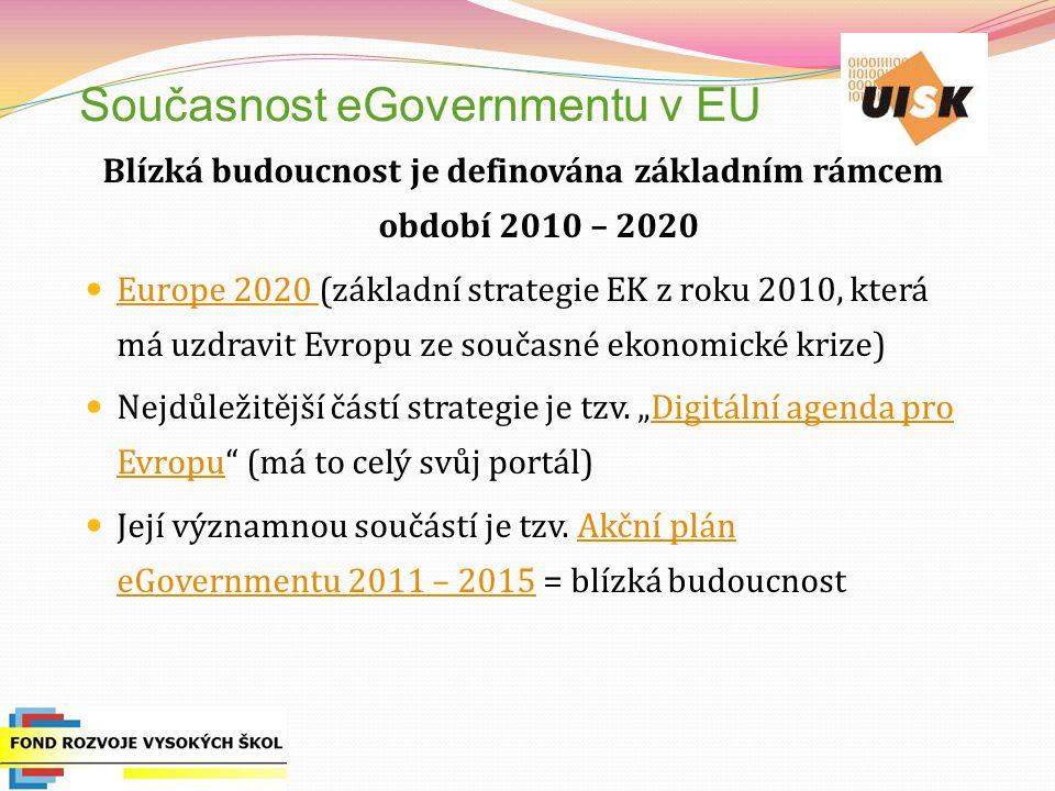 Současnost eGovernmentu v EU