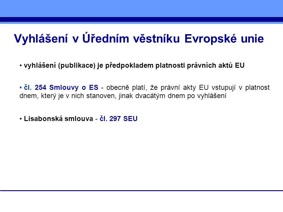 Vyhlášení v Úředním věstníku Evropské unie