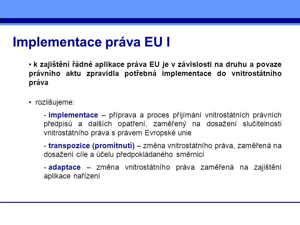 Implementace práva EU I