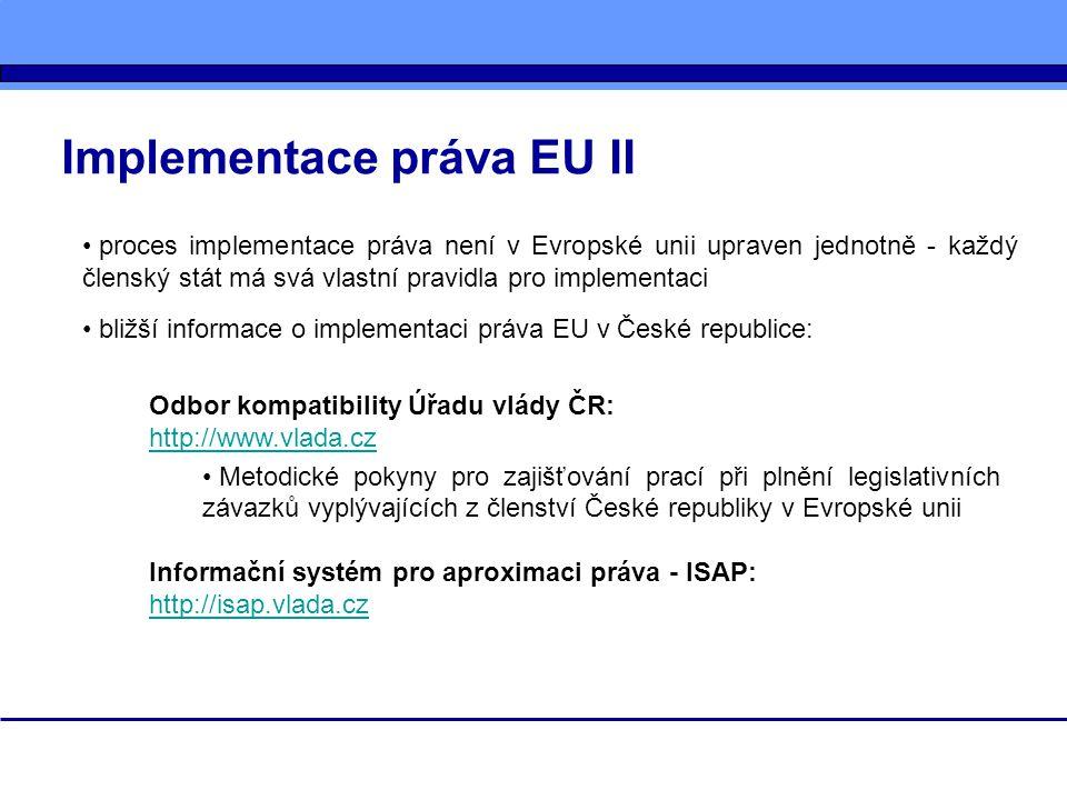 Implementace práva EU II