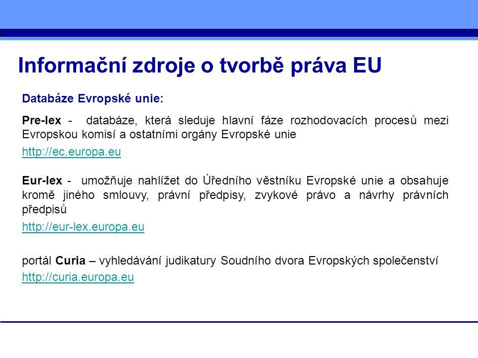 Informační zdroje o tvorbě práva EU