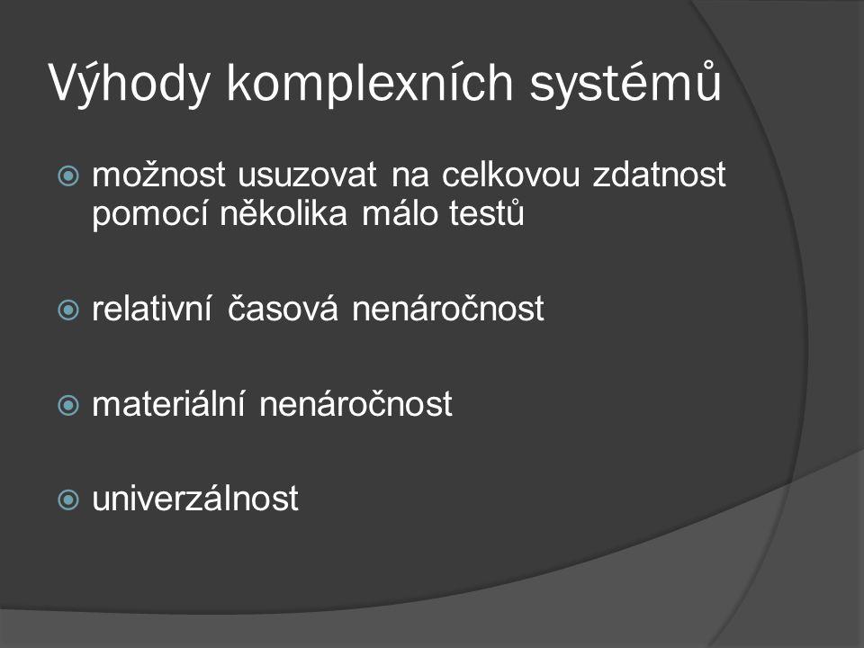 Výhody komplexních systémů