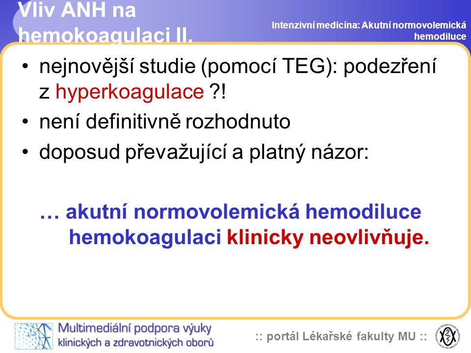 Vliv ANH na hemokoagulaci II.