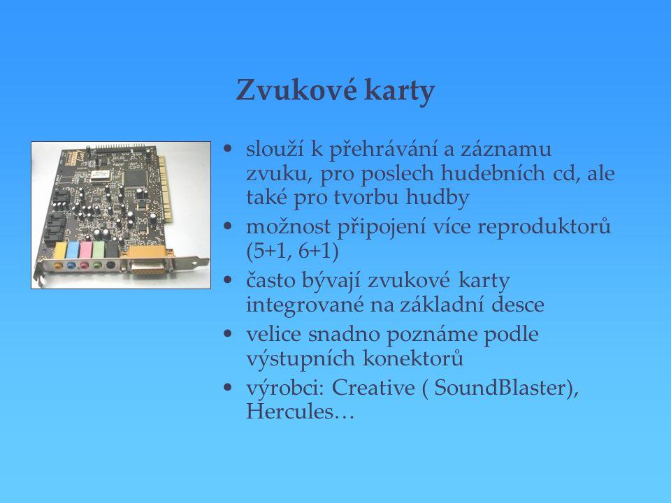 Zvukové karty slouží k přehrávání a záznamu zvuku, pro poslech hudebních cd, ale také pro tvorbu hudby.