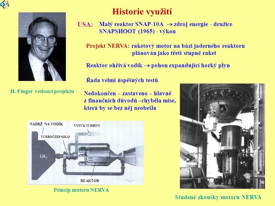 Historie využití USA: Malý reaktor SNAP-10A  zdroj energie - družice