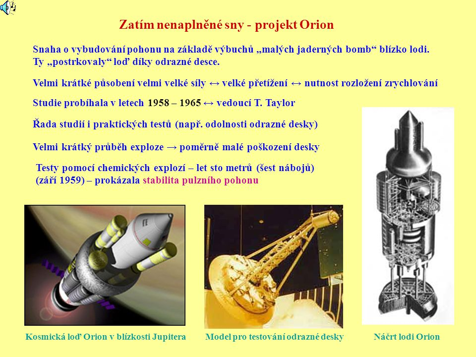 Zatím nenaplněné sny - projekt Orion