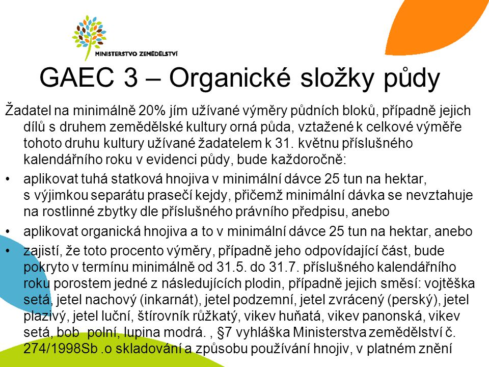 GAEC 3 – Organické složky půdy