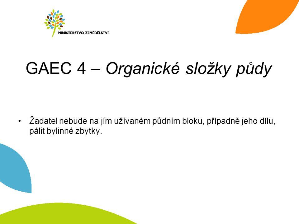 GAEC 4 – Organické složky půdy