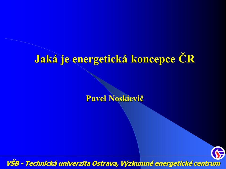 Jaká je energetická koncepce ČR
