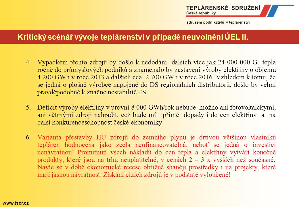 Kritický scénář vývoje teplárenství v případě neuvolnění ÚEL II.