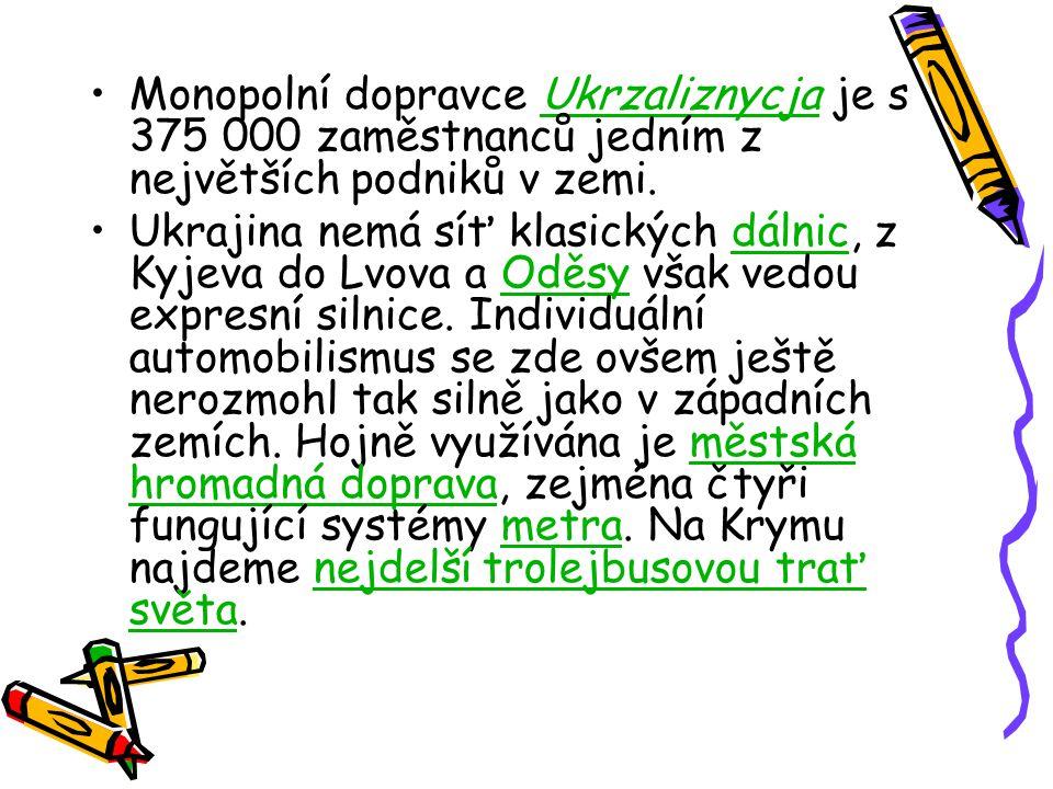 Monopolní dopravce Ukrzaliznycja je s 375 000 zaměstnanců jedním z největších podniků v zemi.