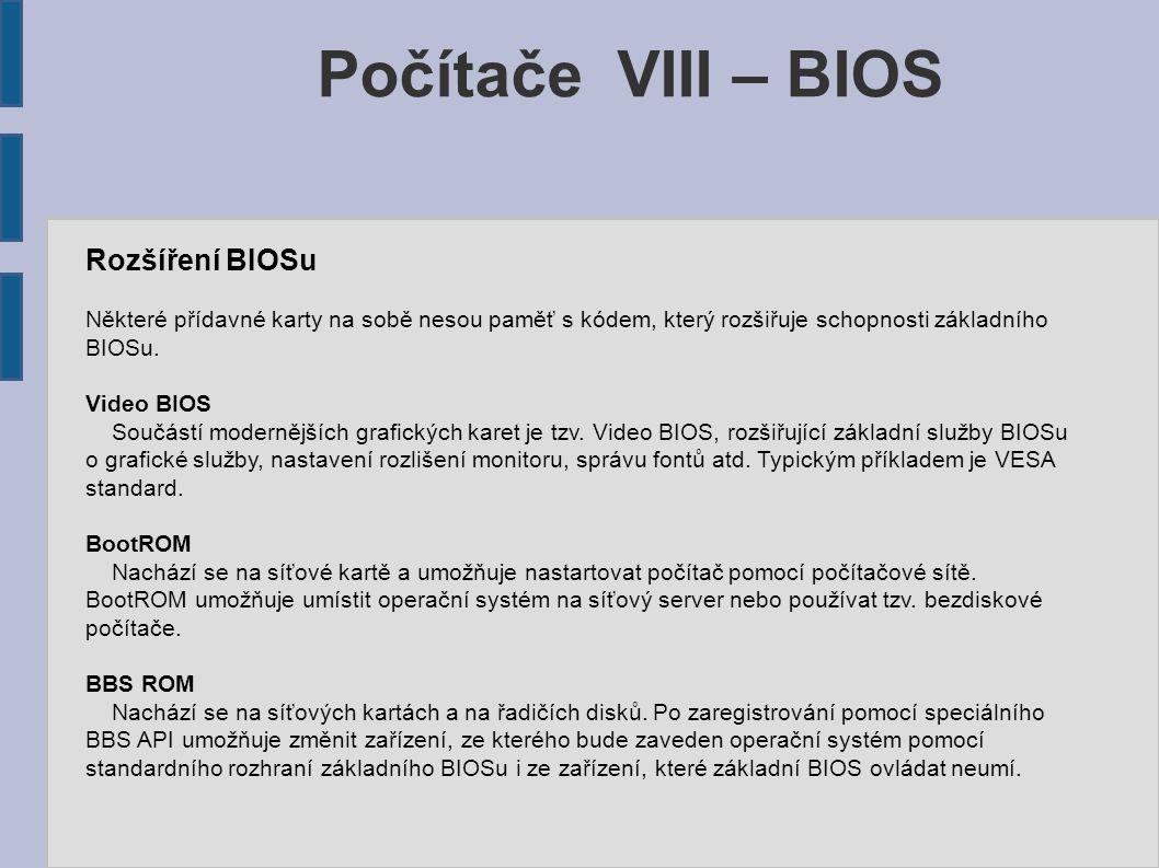 Počítače VIII – BIOS Rozšíření BIOSu