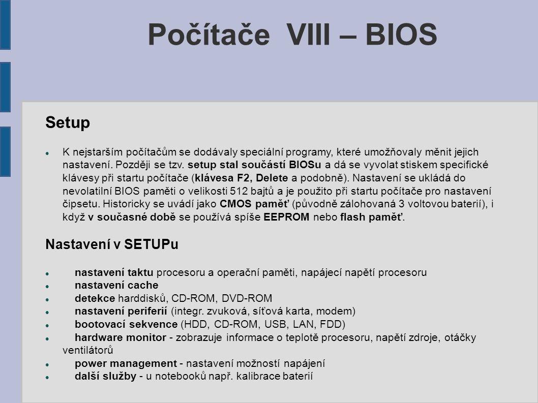 Počítače VIII – BIOS Setup Nastavení v SETUPu