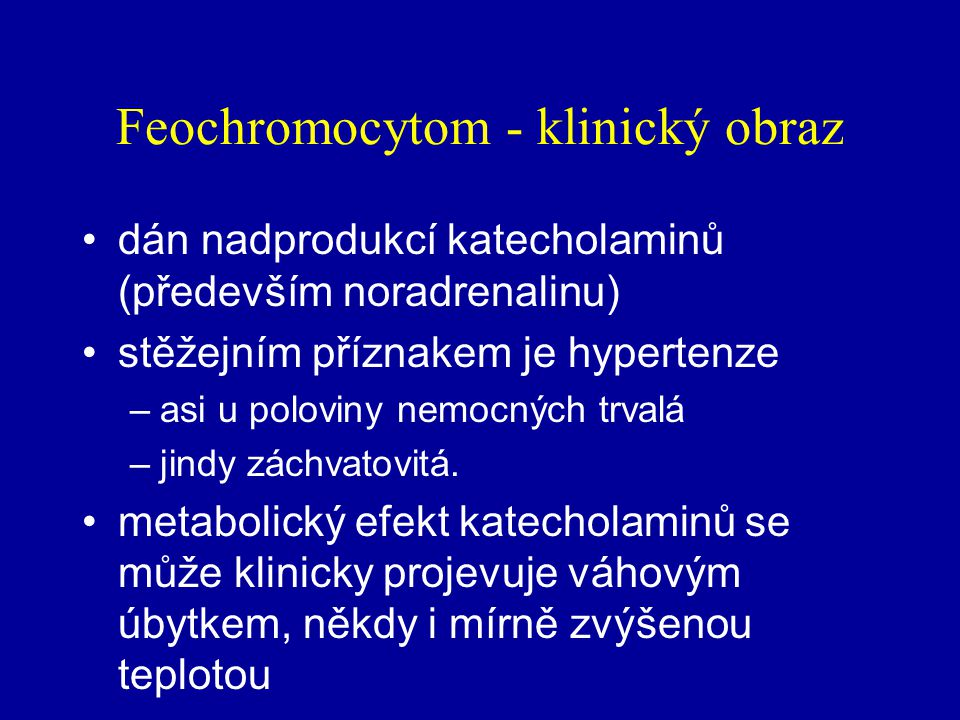 Feochromocytom - klinický obraz