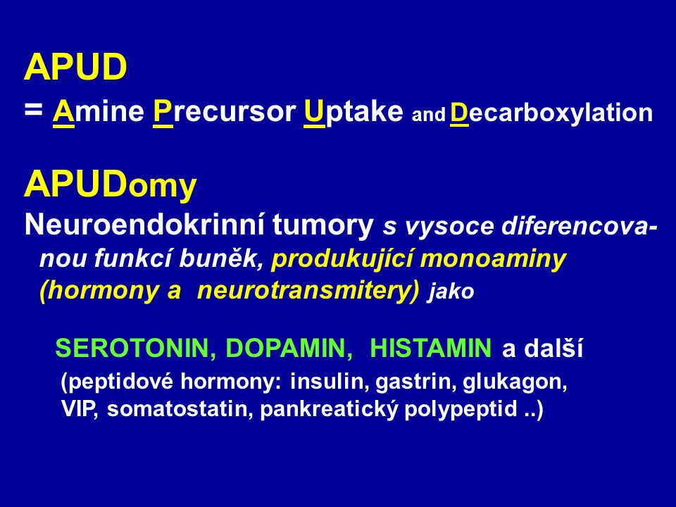 APUD APUDomy = Amine Precursor Uptake and Decarboxylation